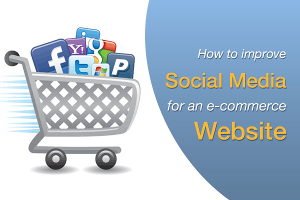 how-to-improve-social-media-for-ecommerce